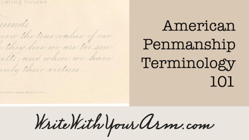 American Penmanship terminology 101